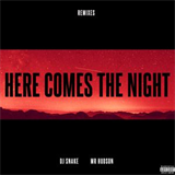 Here Comes The Night (Remixes)